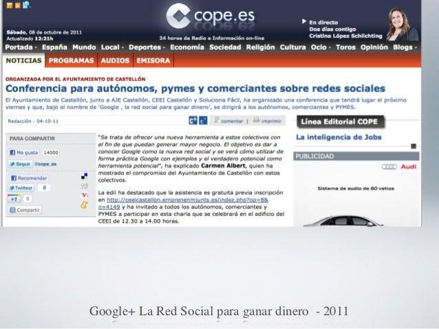 Levante          Google+ La Red Social para ganar dinero - 2011