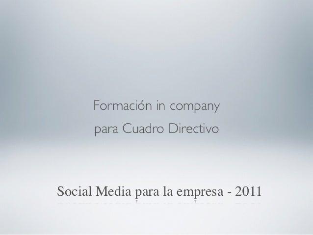 Curso a medida para          16 EmpresariosSocial Media para empresarios - 2010
