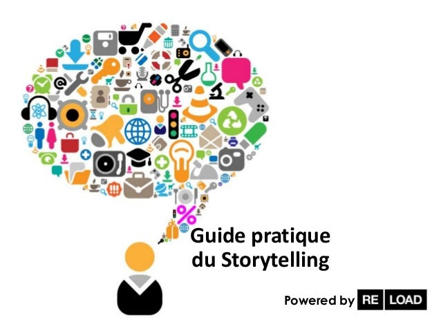 Guide pratiquedu Storytelling         Powered by