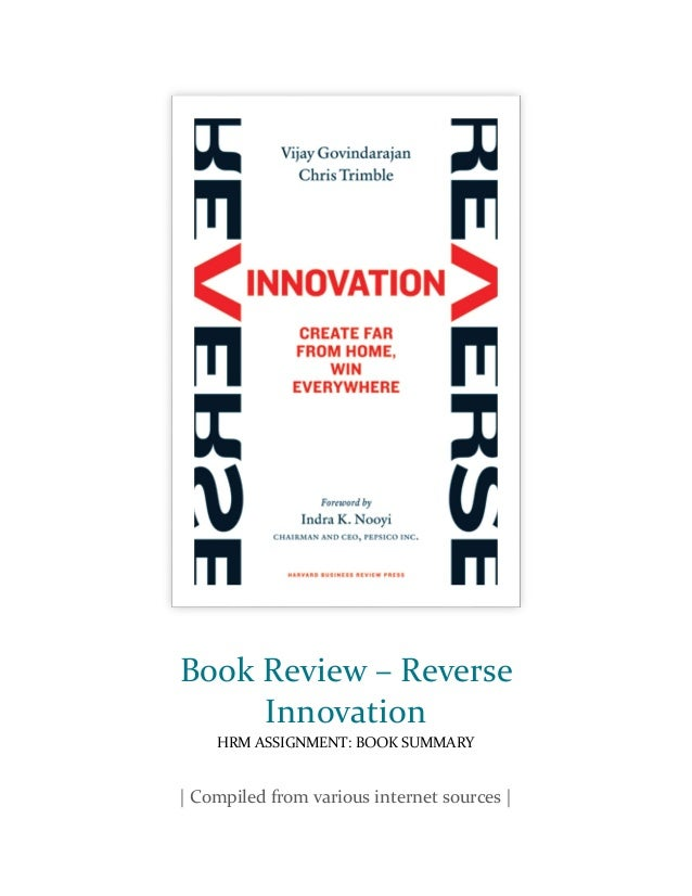 book review on reverse innovation create Govindarajan just wrote a new book on the topic titled reverse innovation:  create far from home, win everywhere and the lullaby warmer is a.