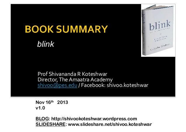 blink  Prof  Shivananda  R  Koteshwar   Director,  The  Amaatra  Academy   shivoo@pes.edu  /  Facebook...
