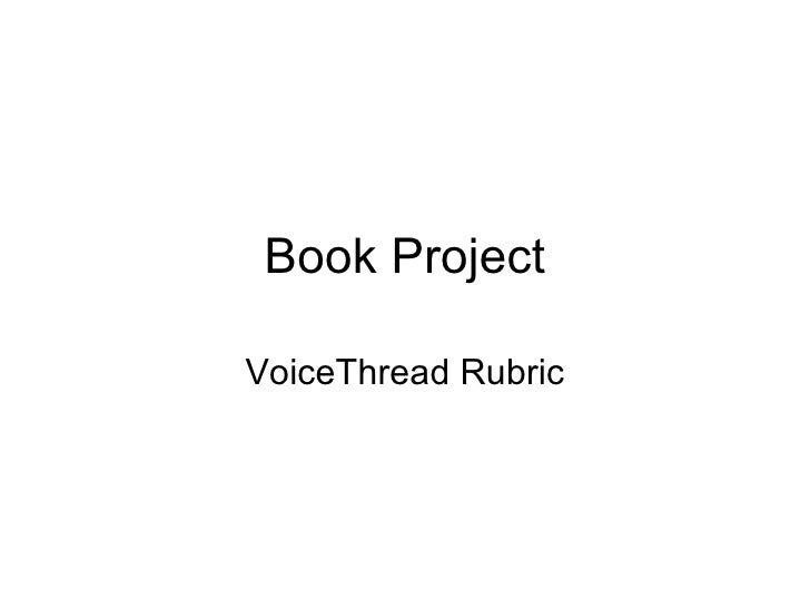 Book Project VoiceThread Rubric