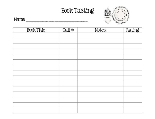 Book TastingName ______________________________      Book Title       Call #         Notes   Rating
