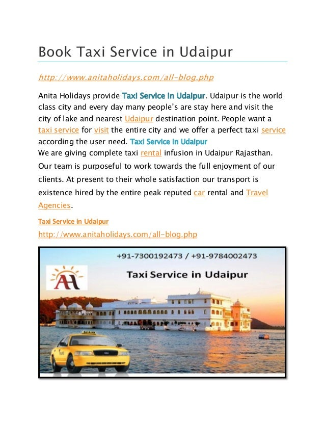 Book Taxi Service in Udaipur http://www.anitaholidays.com/all-blog.php Anita Holidays provide Taxi Service in Udaipur. Uda...