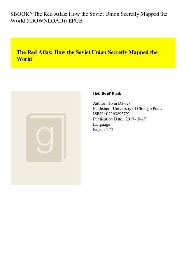$BOOK^ The Red Atlas: How the Soviet Union Secretly Mapped the World ((DOWNLOAD)) EPUB The Red Atlas: How the Soviet Union...