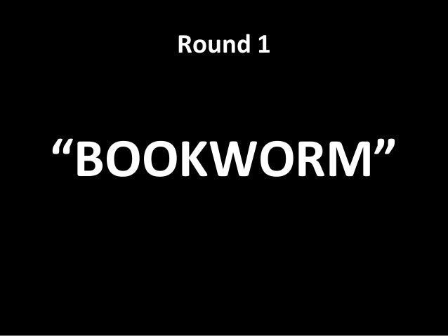 Bookworm Quiz 2014- finals Slide 2