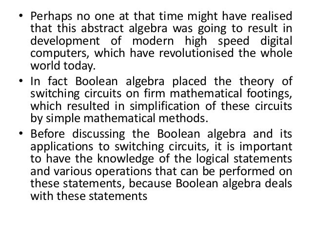 george booles boolean algebra and its impact on digital computers of today George boole's boolean algebra and its impact on digital computers of today.
