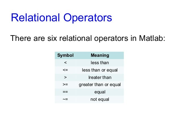 Boolean And Relational Operators In Matlab