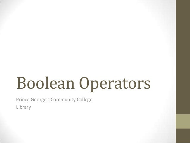 Boolean OperatorsPrince George's Community CollegeLibrary