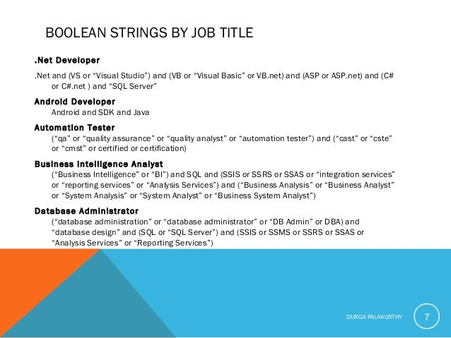 """BOOLEAN STRINGS BY JOB TITLE .Net Developer .Net and (VS or """"Visual Studio"""") and (VB or """"Visual Basic"""" or VB.net) and (ASP..."""