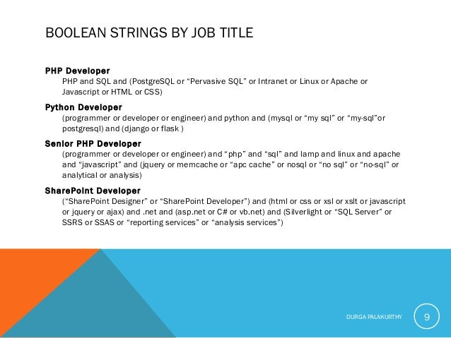 """BOOLEAN STRINGS BY JOB TITLE PHP Developer PHP and SQL and (PostgreSQL or """"Pervasive SQL"""" or Intranet or Linux or Apache o..."""