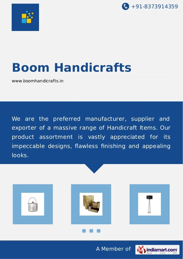 +91-8373914359  Boom Handicrafts www.boomhandicrafts.in  We are the preferred manufacturer, supplier and exporter of a mas...