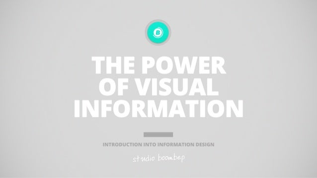 The Power of Visual Information