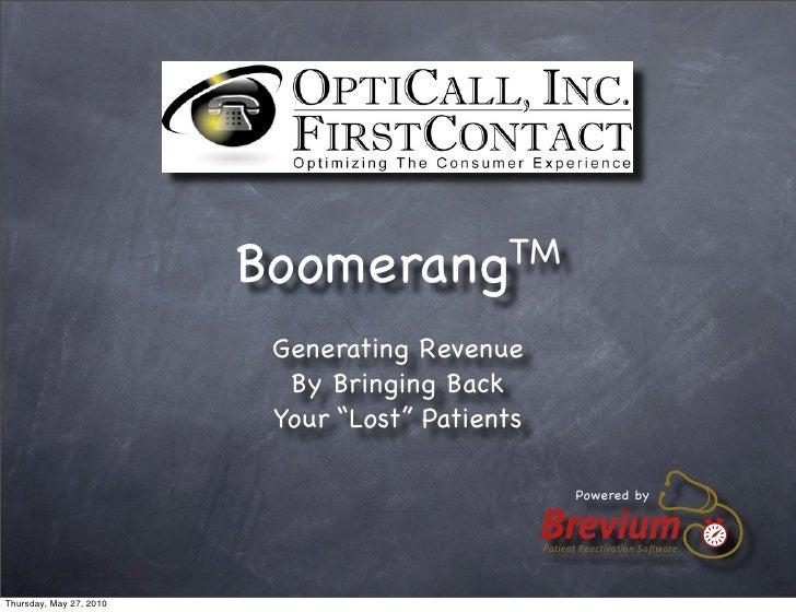 BoomerangTM                            Generating Revenue                            By Bringing Back                     ...