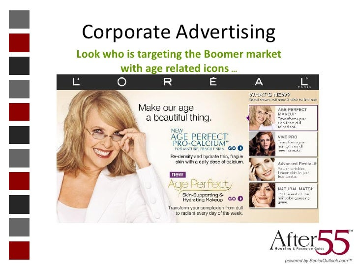 Corporate AdvertisingLook who is targeting the Boomer market       with age related icons …