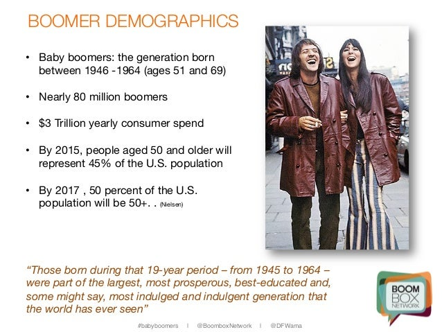 Baby Boomers: The sweet-spot demographic in the middle of ...