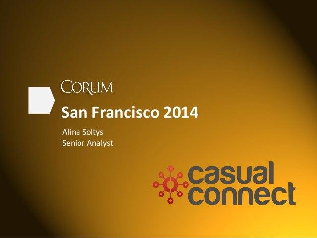 San Francisco 2014 Alina Soltys Senior Analyst