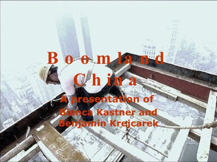 Boomland China A presentation of  Bianca Kastner and Benjamin Krejcarek