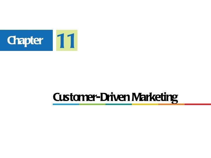 Chapter   11          Customer-Driven Marketing