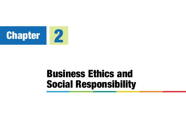 Business Ethics and Social Responsibility Chapter 2