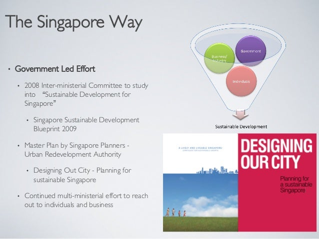 Do you think that the lifestyle of inhabitants of singapore reflects sustainable development blueprint 2009 a lively and livable singapore 7 malvernweather Choice Image