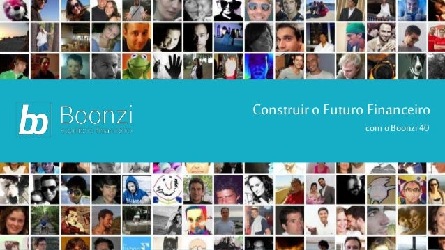 Construiro Futuro Financeiro como Boonzi40