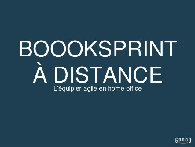 BOOOKSPRINT À DISTANCEL'équipier agile en home office