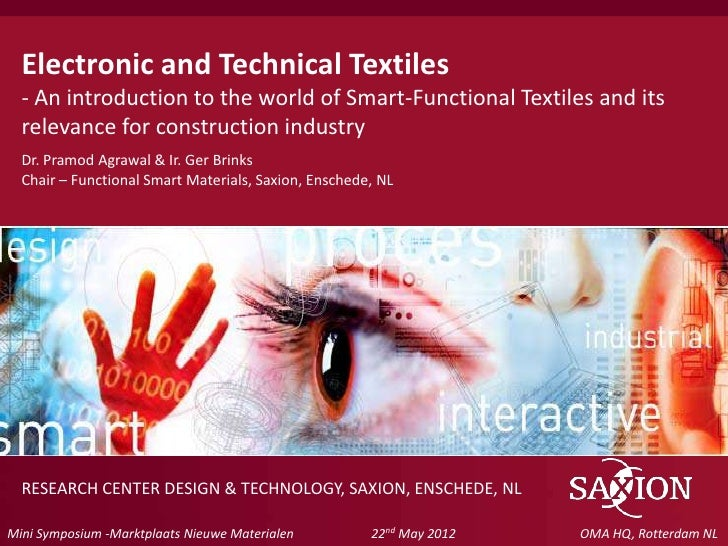 Electronic and Technical Textiles  - An introduction to the world of Smart-Functional Textiles and its  relevance for cons...