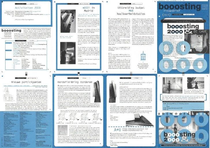 b          2 Het bestuur van Booosting nodigt u van harte uit om op woensdag 5 januari 2000 tijdens de