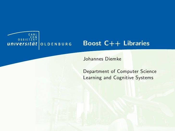 CARL      VONOSSIETZKY            Boost C++ Libraries            Johannes Diemke            Department of Computer Science...