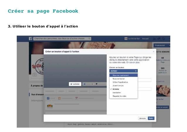 Créer sa page Facebook 3. Utiliser le bouton d'appel à l'action