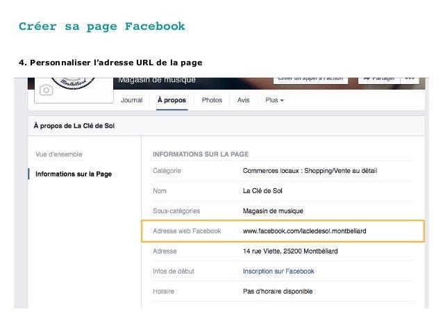 Créer sa page Facebook 4. Personnaliser l'adresse URL de la page