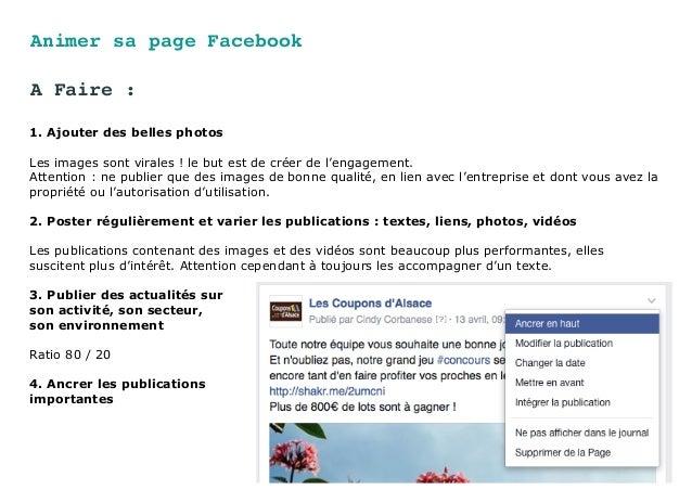 Animer sa page Facebook 1. Ajouter des belles photos Les images sont virales ! le but est de créer de l'engagement. Attent...