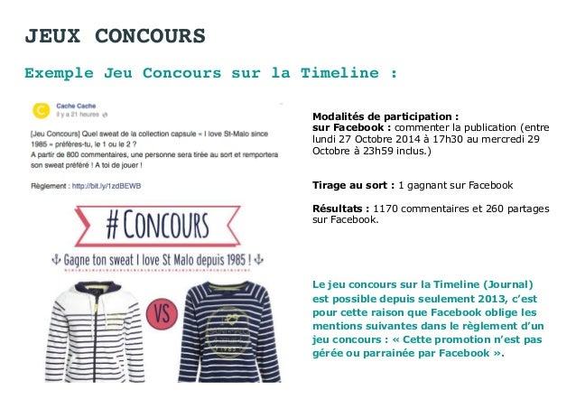 JEUX CONCOURS Exemple Jeu Concours sur la Timeline : Modalités de participation : sur Facebook : commenter la publication ...