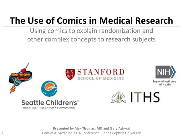 The Use of Comics in Medical Research Using comics to explain randomization and other complex concepts to research subject...