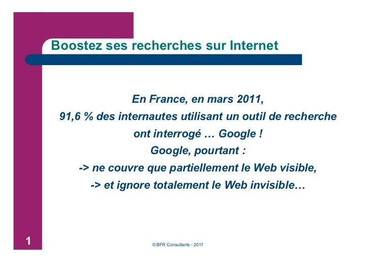 Boostez vos recherches sur Internet Slide 2
