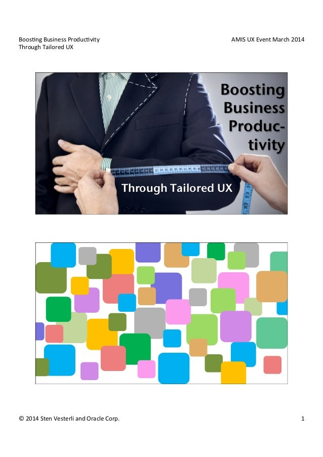 Boos$ng  Business  Produc$vity   Through  Tailored  UX   AMIS  UX  Event  March  2014   ©  2014  ...