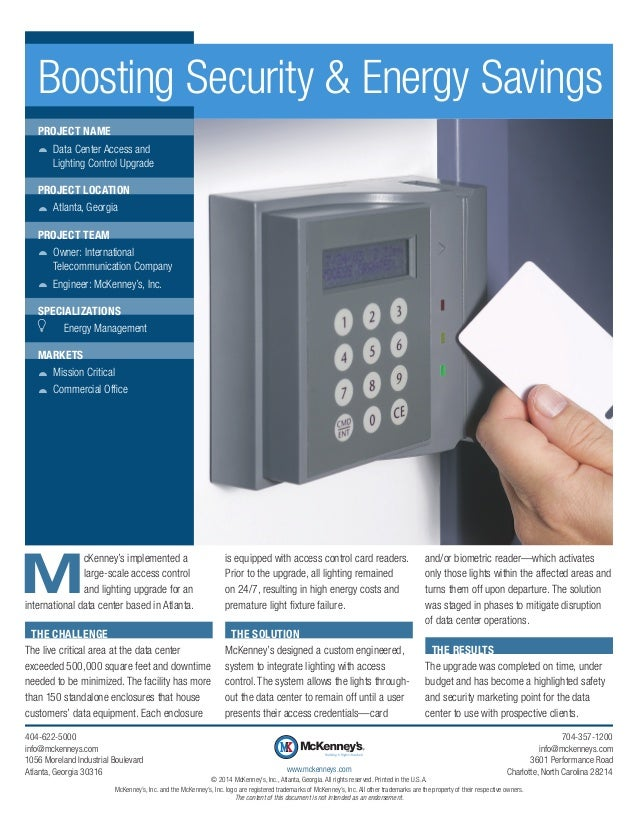 M cKenney's implemented a large-scale access control and lighting upgrade for an international data center based in Atlant...