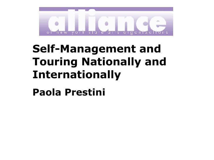 Self-Management and Touring Nationally and Internationally Paola Prestini