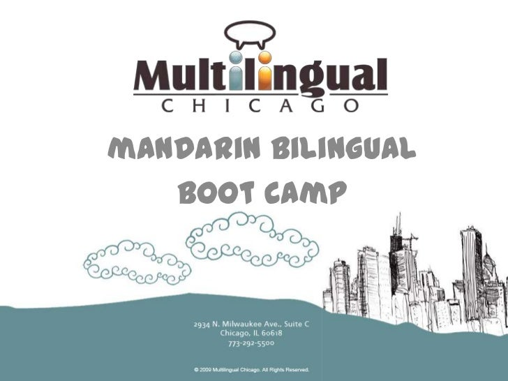 mandarin bilingual <br />boot camp <br />