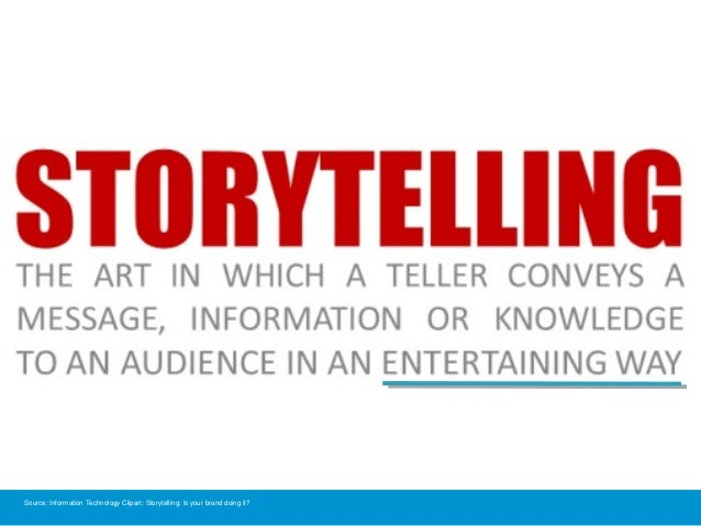 Source: Information Technology Clipart: Storytelling: Is your brand doing it?
