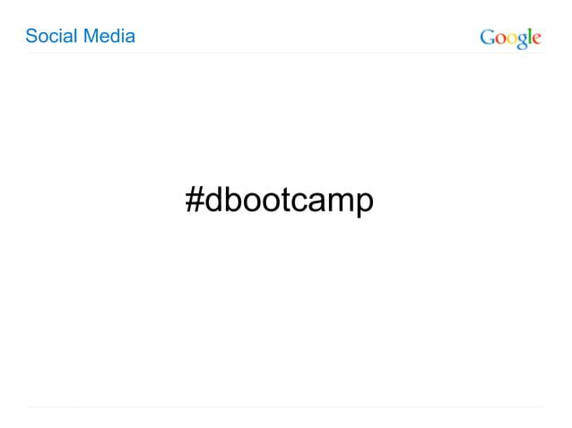 Social Media               #dbootcamp