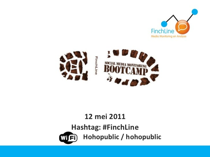 12 mei 2011Hashtag: #FinchLine   Hohopublic / hohopublic