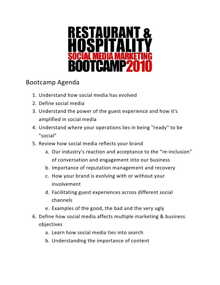 Bootcamp Agenda  1. Understand how social media has evolved  2. Define social media  3. Understand the power of the guest ...