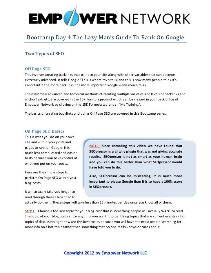 Bootcamp	Day	4	The	Lazy	Man's	Guide	To	Rank	On	Google	Two Types of SEOOff Page SEOThis involves creating backlinks that po...