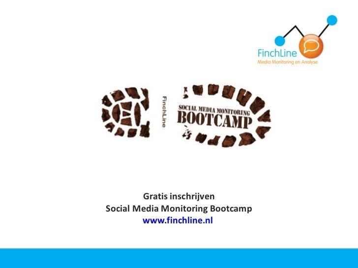 Gratis inschrijven Social Media Monitoring Bootcamp www.finchline.nl