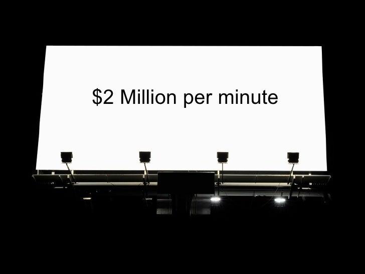 $2 Million per minute