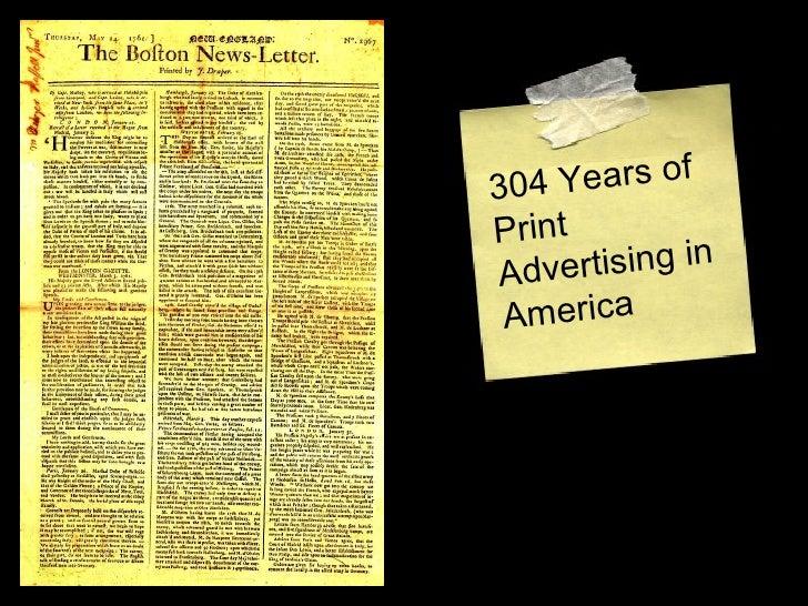 304 Years of Print Advertising in America
