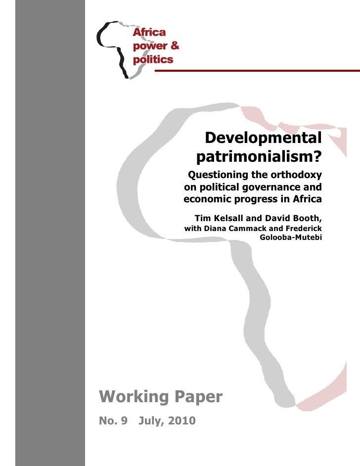 Developmental                   patrimonialism?              Questioning the orthodoxy             on political governance...