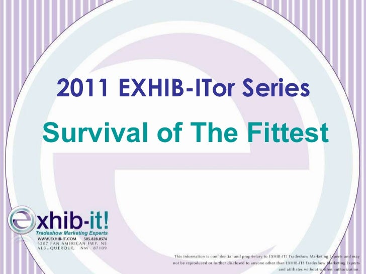 Survival of The Fittest 2011 EXHIB-ITor Series